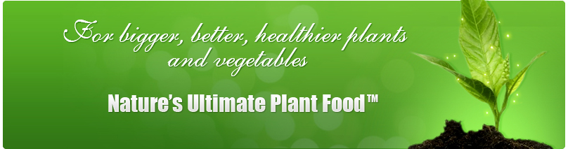 Nature's Ultimate Plant Food™